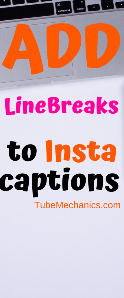 How to Add line Breaks to Instagram Captions