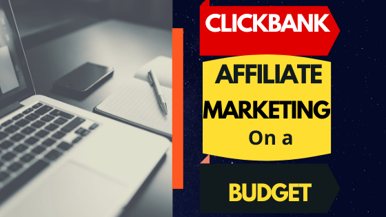 How to Start Affiliate Marketing with Clickbank 2020
