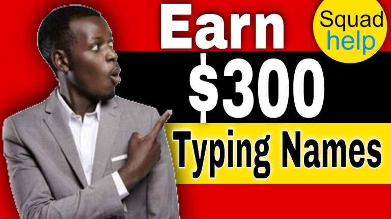 Earn $300 by Typing Name Online | Available Worldwide [Squadhelp Review]