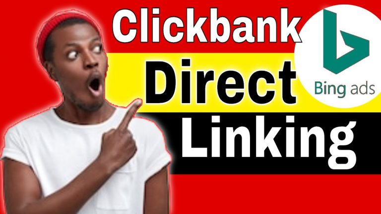 Direct Linking With Bing Ads And Clickbank 2020