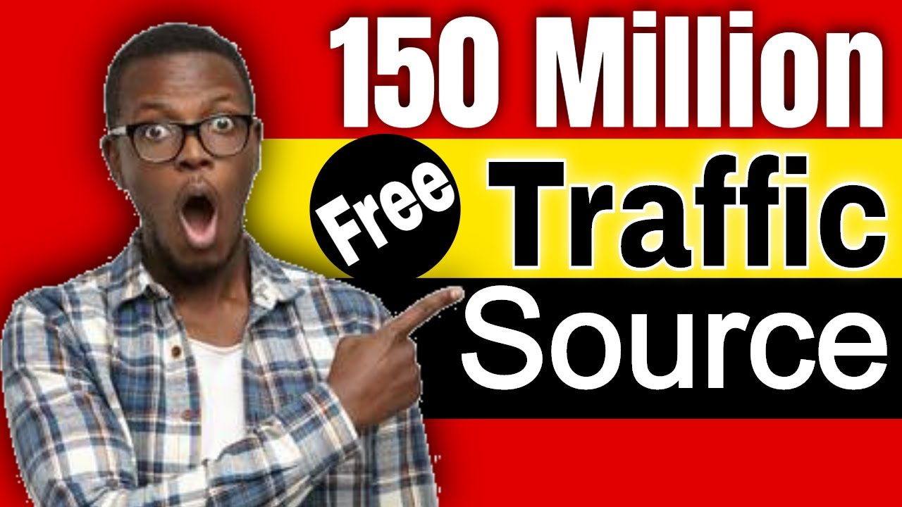 Free Traffic Source for Affiliate Marketing [over 150 Million Visitors]