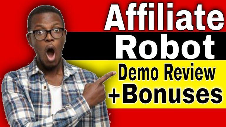 Affiliate Robot Walkthrough Review Demo plus Bonuses
