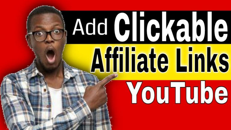 How to Add Clickable Affiliate Links to YouTube Videos