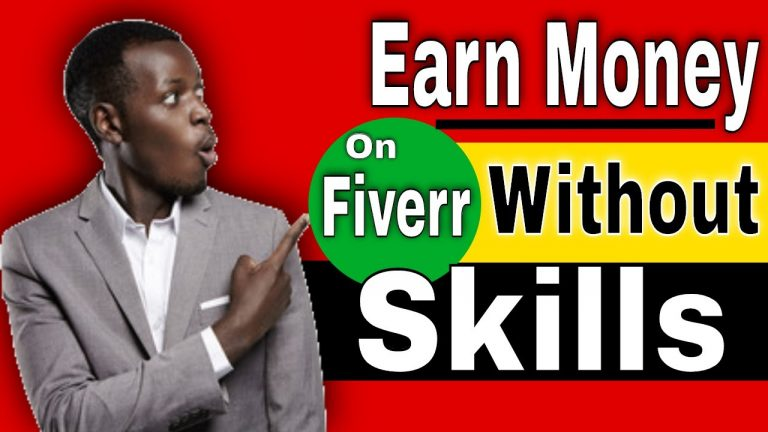 How to Earn Money on Fiverr Without Any Skills