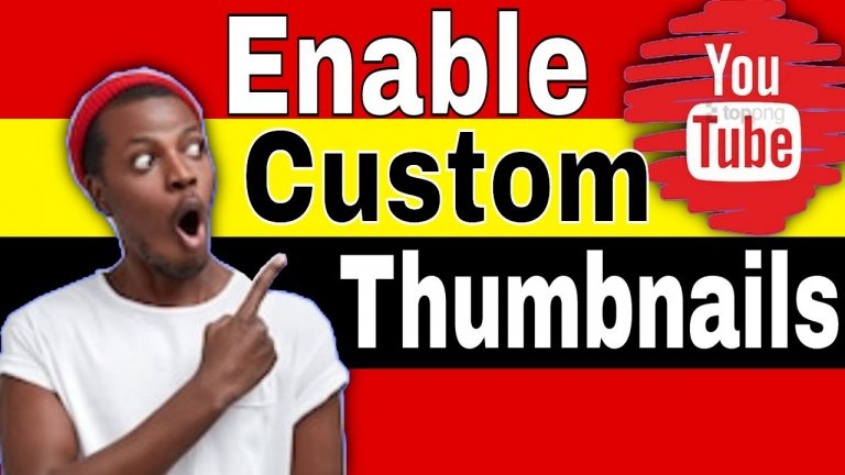How to Enable Custom Thumbnails On Youtube