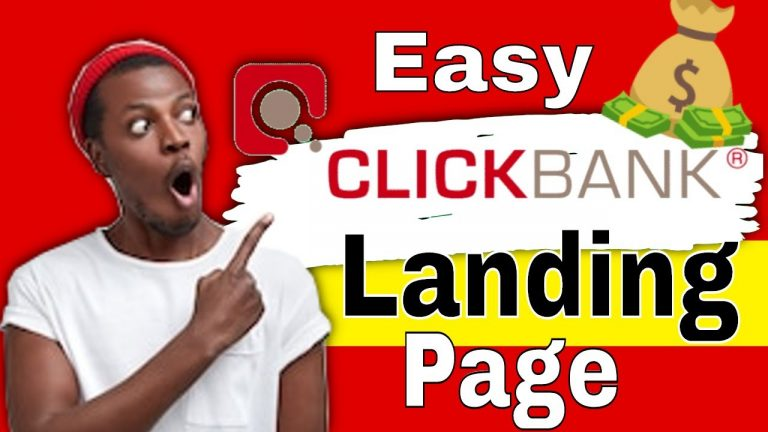 How To create a Landing Page For ClickBank – Fast and Easy
