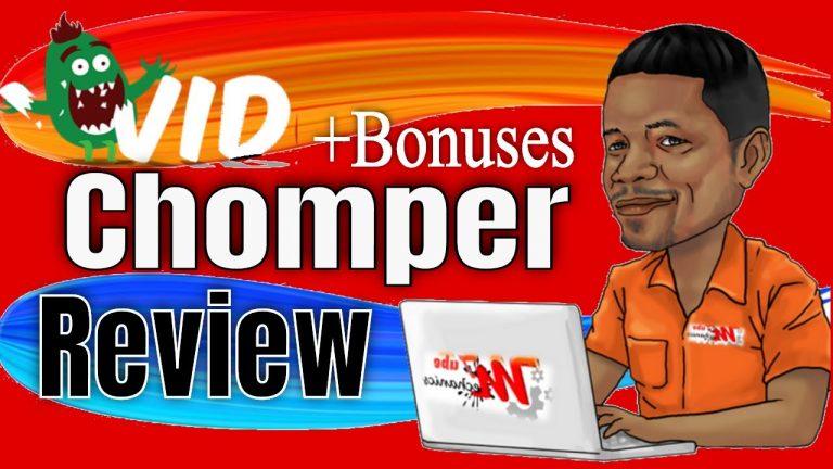 Vid Chomper Review – Vid Chomper Demo plus Bonuses