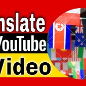 How to Automatically Translate Videos Online