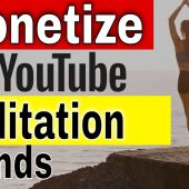 Can you Monetize Meditation Music on YouTube 2021